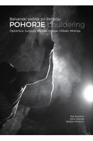 Bouldering vodič po Pohorju: Pohorje Bouldering