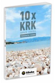 Guida da Trekking Gorazd Gorišek: 10 x Krk (Veglia)
