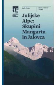 Julische Alpen – Gruppe des Mangart und Jalovec, Slowenischer Alpenverein (PZS)