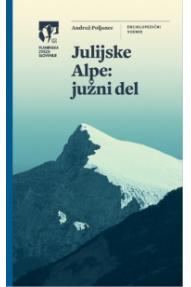 Führer für Julische Alpen: Süden, Slowenischer Alpenverein (PZS)