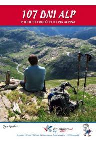 107 dni Alp, Pohod po rdeči poti Via Alpina