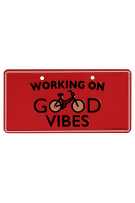 Kick Ass Bike Plates Working on good Vibes