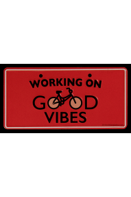 Targa per la bici Working on good Vibes