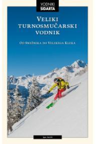 Igor Jenčič: Der große Skibergsteigführer (2018)
