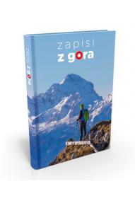 Gli appunti di montagna (piccolo diario di escursionismo)