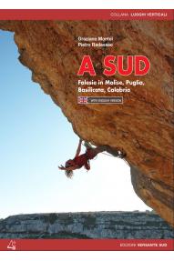 Plezalni vodnik A Sud: Molise, Puglia, Basilicata, Calabria, Graziano Montel, Pietro Radassao