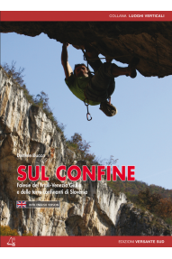 Kletterführer Arco Rock Sul Confine: Falesie del Friuli Venezia Giulia e delle terre confinanti di Slovenia