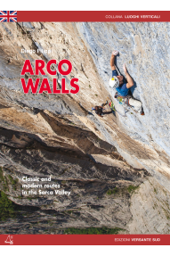 Penjački vodič Arco Walls: Classic and modern routes in the Sarca Valley
