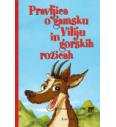 Knjiga: Bajka o gamskom Viliju i gorskom cvijeću