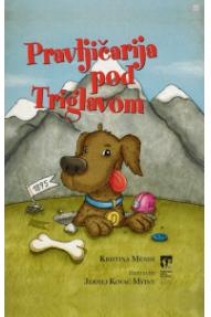 Knjiga : Pravljičarja pod Triglavom