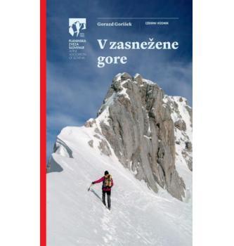 Planinska zveza Slovenije Gorazd Gorišek:V zasnežene gore