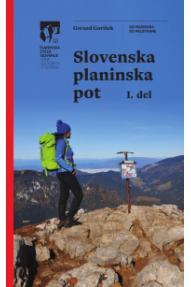 Bergführer Slovenska planinska pot 1. del (Slowenischer Höhenweg Teil 1)
