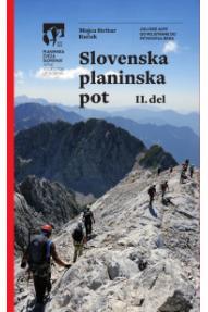 Bergführer Slovenska planinska pot 2. del (Slowenischer Höhenweg, Teil 2)