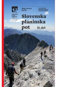 Slovenska planinska pot 2.del