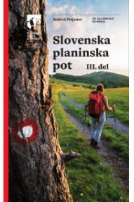 Vodnik Slovenska planinska pot 3.del