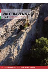 Plezalni vodnik Valchiavenna Rock - Falesie e vie moderne (ITA)