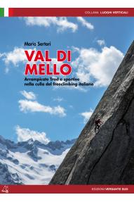 Climbing guide Val di Mello - Arrampicate trad e sportive (ITA)