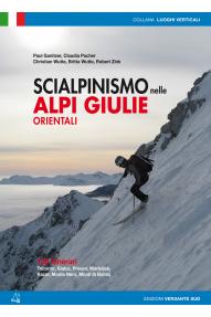 Skitouring guide in italian Scialpinismo nelle Alpi Giulie Orientali