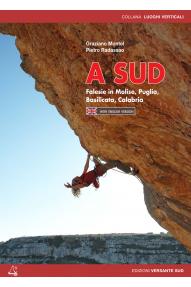 Guida di arrampicate per le Falesie del Molise, Puglia, Basilicata, Calabria .