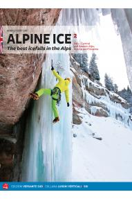 Plezalni vodnik Alpine Ice VOL.2 Italy - Central and eastern Alps, Austria and Slovenia (ENG)