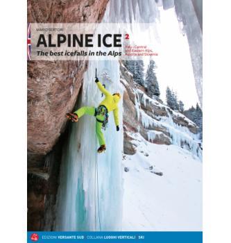 Plezalni vodnik Alpine Ice VOL.2 Italy - Central and eastern Alps, Austria and Slovenia (ENG)