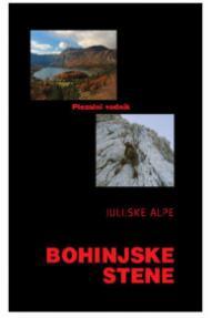 Guada d'arrampicata Alpi Giulie - Pareti di Bohinj