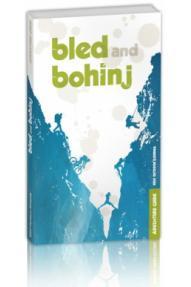 Kibuba - Bled & Bohinj adventure Führer