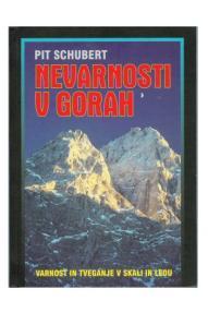 Pit Schubert: Nevarnosti v gorah (Opasnosti u planinama)
