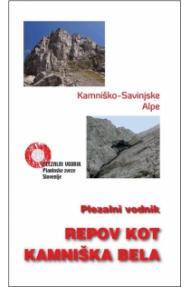 Kamniške in Savinjske alpe: Kamniška bela, Repov kot