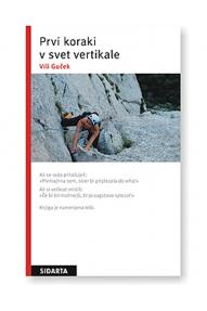Vili Guček: First steps to vertical climbing