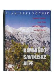 Vladimir Habjan und andere: Kamnik Savinja Alpen (Kamniško-Savin