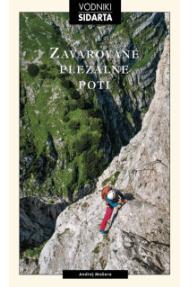 Andrej Mašera: 55 zavarovanih plezalnih poti