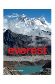 Viki Grošelj: Everest. Sanje in resničnost
