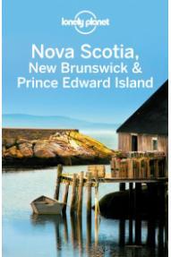 Lonely Planet: Neuschottland, Neubraunschweig & die Prinz-Edward Insel