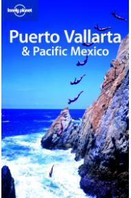 Puerto Vallarta & Pacific Mexico, Lonely planet
