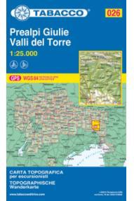 Wanderkarte 026 Prealpi Giulie, Valli del Torre - Tabacco