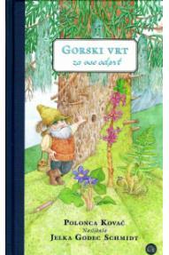 Knjiga Gorski vrt, za vse odprt