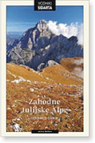 Andrej Mašera: Zahodne Julijske Alpe (Westliche Julische Alpen)