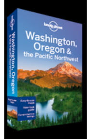 Lonely Planet Washington, Oregon & Pacific Northwest