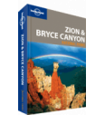 Lonely Planet Zion & Bryce Canyon National Park