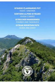 Zemljovid, vodič i dnevnik Istarski planinarski put