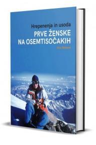 Dina Štěrbová: Prve ženske na osemtisočakih, hrepenenja in usoda