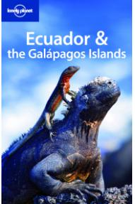 Lonely planet, Ecuador & the Galapagos Islands